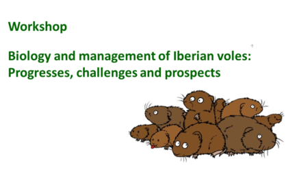WORKSHOP ON BIOLOGY AND MANAGEMENT OF IBERIAN VOLES